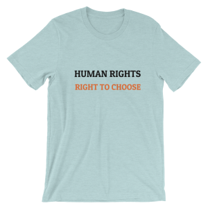 Right to Choose T