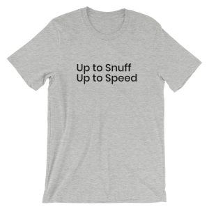 Up to Snuff T